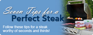 Seven Tips for a Perfect Steak