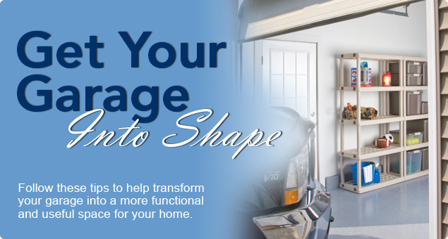 Get Your Garage Into Shape