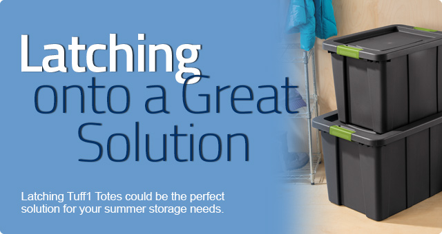 Latching Onto a Great Storage Solution