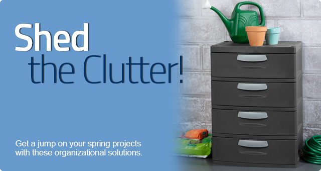 Shed the Clutter!